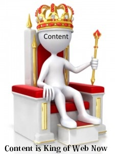 Content is King of Web Now